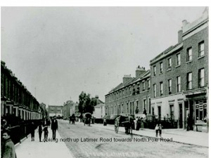 Latimer Road in the early 1900s, a busy thoroughfare between North Pole Road and Holland Park Avenue, with a mix of housing, joinery businesses, several laundry firms, pubs and footfall on the street.